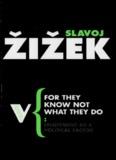 Zizek, Slavoj-For they know not what they do.pdf