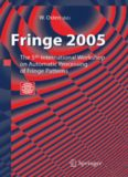 Fringe 2005: The 5th International Workshop on Automatic Processing of Finge Patterns