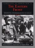 The Eastern Front: Barbarossa, Stalingrad, Kursk and Berlin, 1941-1945 (The Campaigns of World War