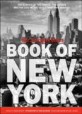 The New York Times Book of New York: Stories of the People, the Streets, and the Life of the City