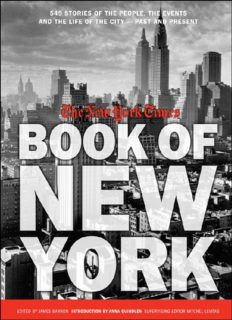 The New York Times Book of New York: Stories of the People, the Streets, and the Life of the City Past and Present