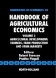 Agricultural Development; Farmers, Farm Production and Farm Markets; Vol 3 in Handbook of Agricultural Economics; Volume 18 of Handbooks in Economics - North Holland