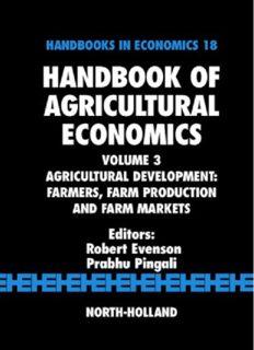Agricultural Development; Farmers, Farm Production and Farm Markets; Vol 3 in Handbook of Agricultural Economics; Volume 18 of Handbooks in Economics - North Holland