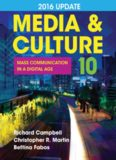 Media & Culture  2016 Update: Mass Communication in a Digital Age