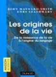 Les Origines de la vie. De la naissance de la vie à l'origine du langage