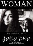 Woman: The Incredible Life of Yoko Ono