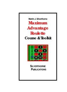 Martin J. Silverthorne Maximum Advantage Roulette