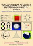 The Mathematics of Various Entertaining Subjects Volume 2: Research in Games, Graphs, Counting