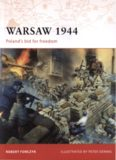 Osprey Campaign 205 - Warsaw 1944: Poland's Bid for Freedom