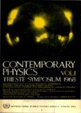 CONTEMPORARY PHYSICS: TRIESTE SYMPOSIUM 1968, VOL.I (A. Abrikosov, P.W. Anderson, J.G. Bolton, E.M. Burbidge, B.F. Burke, A.G.W. Cameron, B. Coppi, P.G. de Gennes, S. Deser, R.H. Dicke, P.A.M. Dirac, S. Doniach, T. Dupree, R.A. Ferrell, M.E. Fisher, V.A.