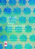 Islam, State, and Modernity: Mohammed Abed al-Jabri and the Future of the Arab World
