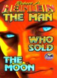Heinlein, Robert A - The Man who sold the Moon (collected sto