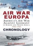Air war Europa : America's air war against Germany in Europe and north Africa, 1942-1945