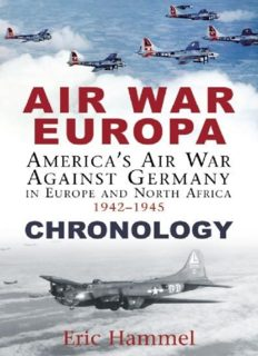 Air war Europa : America's air war against Germany in Europe and north Africa, 1942-1945 : chronology