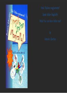 Parla l'italiano magicamente! Speak Italian Magically! Relax! You Can Learn Italian Now! (Italian Edition)