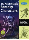 The Art of Drawing Fantasy Characters  Discover step-by-step techniques for drawing aliens, vampires, adventure heroes, and more