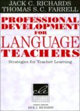 Professional Development for Language Teachers: Strategies for Teacher Learning