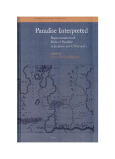 Paradise Interpreted: Representations of Biblical Paradise in Judaism and Christianity (Themes in Biblical Narrative)