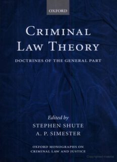 Criminal Law Theory: Doctrines of the General Part (Oxford Monographs on Criminal Law and Justice)