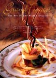 Grand finales : the art of the plated dessert/a modernist view of plated desserts