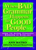 When Bad Grammar Happens to Good People.pdf