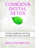 Conscious Digital Detox-A 10-Day Guidebook to Re-Treat, Re-Meet, and Re-Turn to Yourself