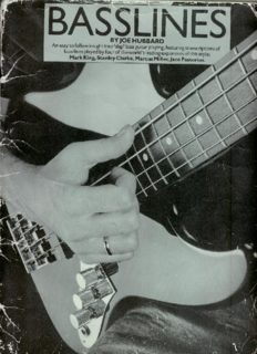Basslines: An easy to follow insight into 'slap' bass guitar playing, featuring transcriptions of bass lines: Mark King, Stanley Clarke, Marcus Miller, Jaco Pastorius