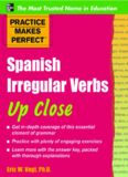 Spanish Irregular Verbs Up Close