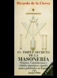 Ricardo De la Cierva – El Triple Secreto de la Masoneria