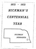 1972 Hickman's Centennial Year - Hickman, Nebraska