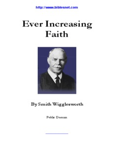 Smith Wigglesworth–Ever Increasing Faith - Biblesnet.com