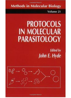 Protocols in Molecular Parasitology; Volume 021 of Methods in Molecular Biology - Humana Press
