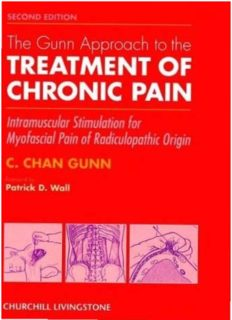 Gunn Approach to the Treatment of Chronic Pain: Intramuscular Stimulation for Myofascial Pain of Radiculopathic Origin
