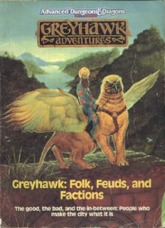 Greyhawk: Folk, Feuds, and Factions (part of The City of Greyhawk Boxed Set)(Advanced Dungeons and Dragons, 2nd ed: Greyhawk Adventures)