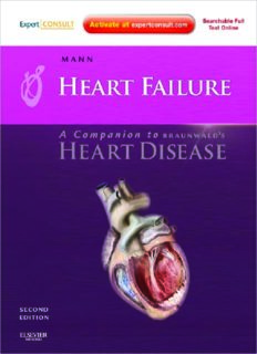 Heart Failure: A Companion to Braunwald's Heart Disease: Expert Consult - Online and Print (Expert Consult Title: Online + Print), Second Edition