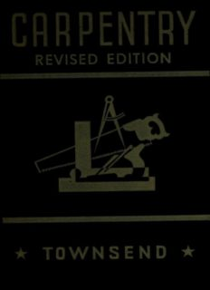 Carpentry. a practical treatise on simple building construction, including framing, roof construction, general carpentry work, exterior and interior finish of buildings, building forms and working drawings