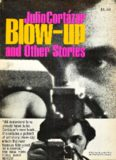 Blow-Up and Other Stories