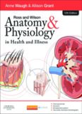 Ross and Wilson Anatomy and Physiology in Health and Illness 12th E