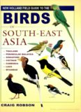 New Holland Field Guide to Birds of South-East Asia