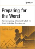 Preparing for the Worst: Incorporating Downside Risk in Stock Market Investments