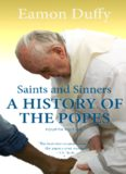 Saints and Sinners: A History of the Popes; Third Edition