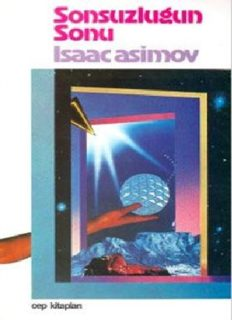 Sonsuzluğun Sonu - Isaac Asimov