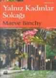 Yalnız Kadınlar Sokağı - Maeve Binchy
