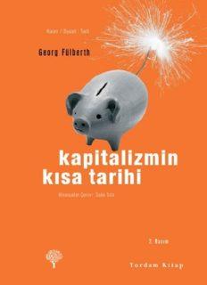 Kapitalizmin Kısa Tarihi - Georg Fülbert