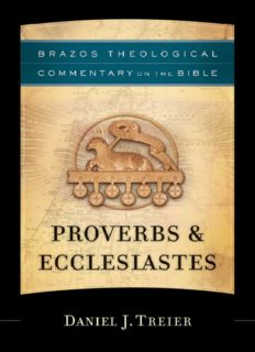 Proverbs & Ecclesiastes (Brazos Theological Commentary)