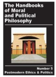 The Handbooks of Moral and Political Philosophy The Handbooks of Moral and Political Philosophy