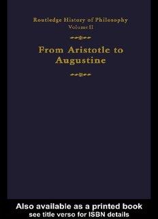 Routledge History of Philosophy Volume II : Aristotle to Augustine