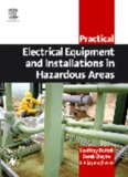Practical Electrical Equipment and Installations in Hazardous Areas Geoffrey Bottrill