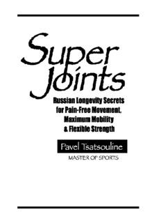 Super Joints Russian Longevity Secrets for Pain-Free Movement, Maximum Mobility & Flexible ...