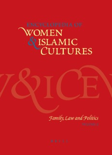 Women & Islamic Cultures  Family, Law and Politics